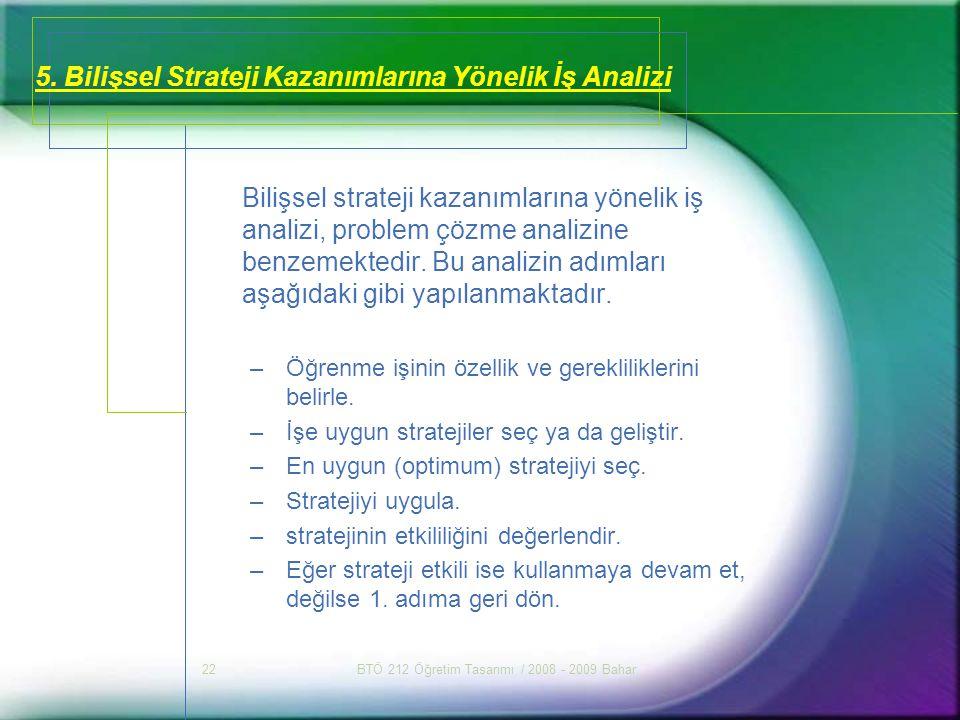 5. Bilişsel Strateji Kazanımlarına Yönelik İş Analizi