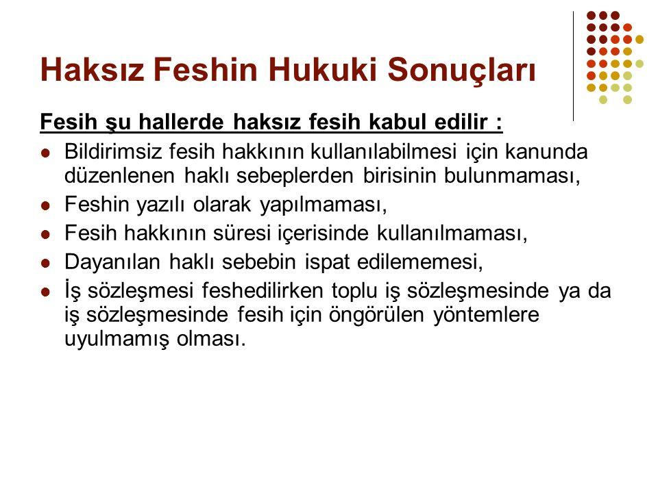 Haksız Feshin Hukuki Sonuçları