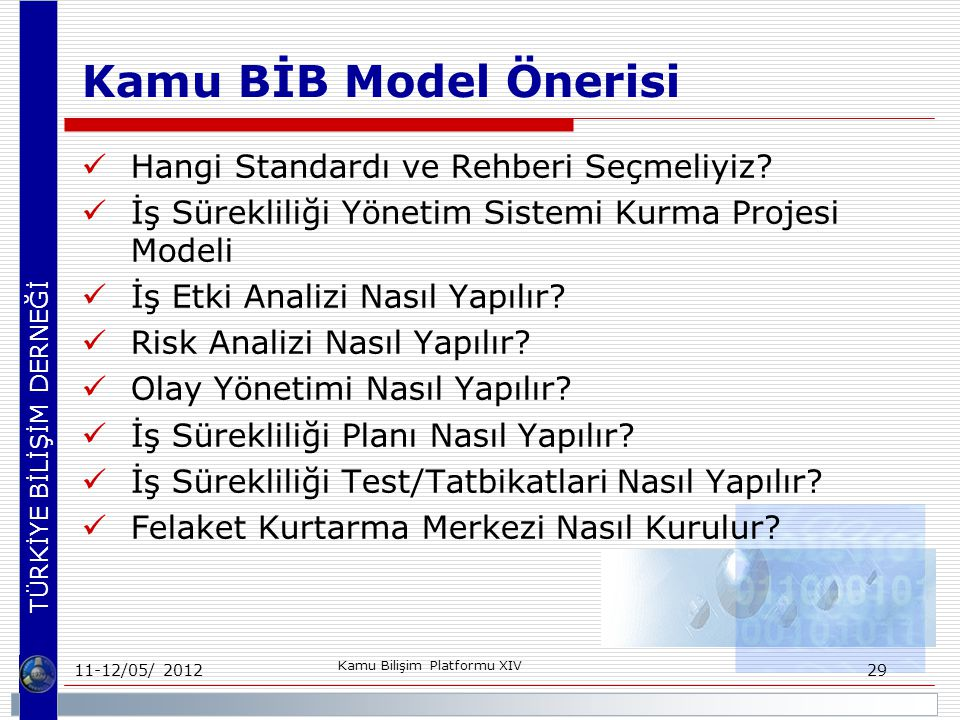 Kamu BİB Model Önerisi Hangi Standardı ve Rehberi Seçmeliyiz