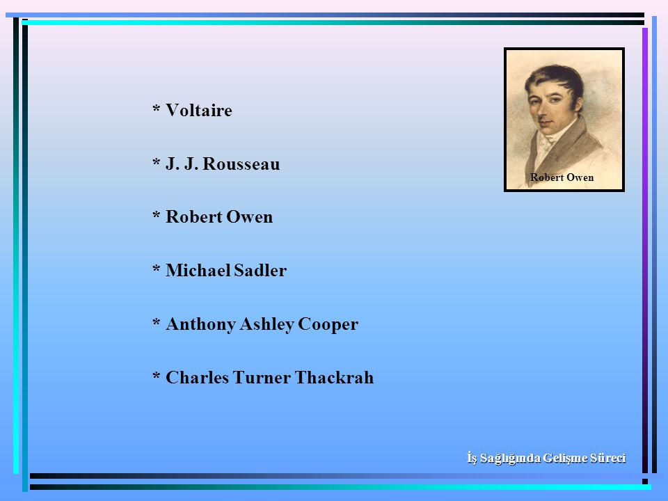 * Anthony Ashley Cooper * Charles Turner Thackrah