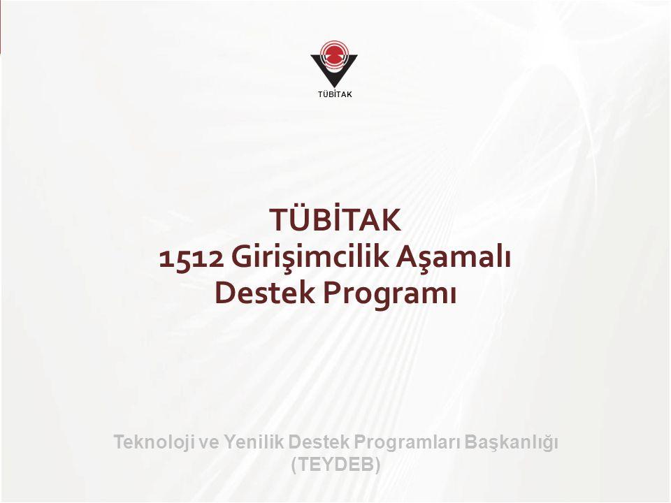 TÜBİTAK 1512 Girişimcilik Aşamalı Destek Programı