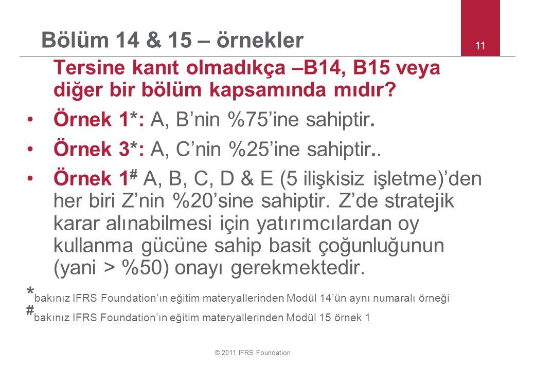 Bölüm 14 & 15 – örnekler 11. Tersine kanıt olmadıkça –B14, B15 veya diğer bir bölüm kapsamında mıdır