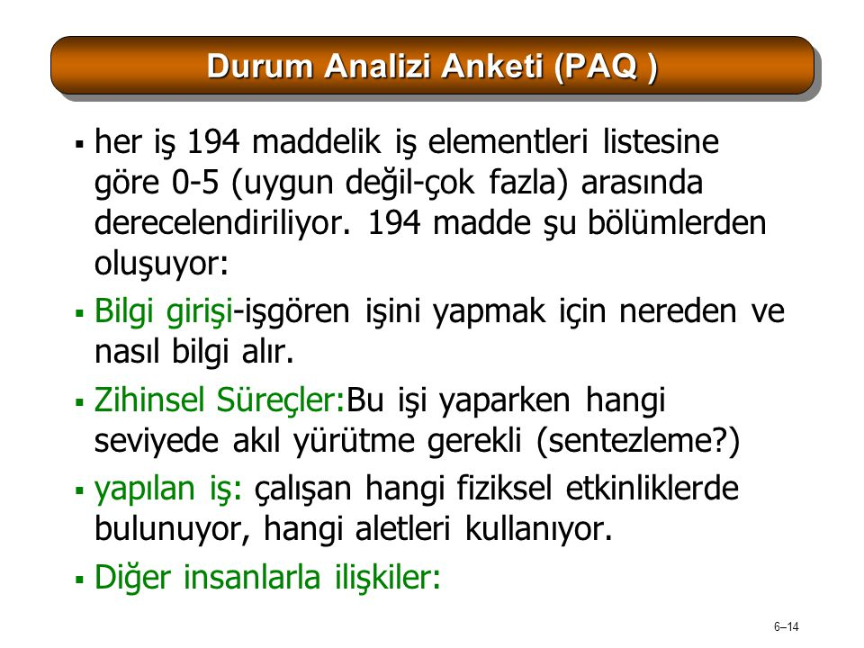 Durum Analizi Anketi (PAQ )