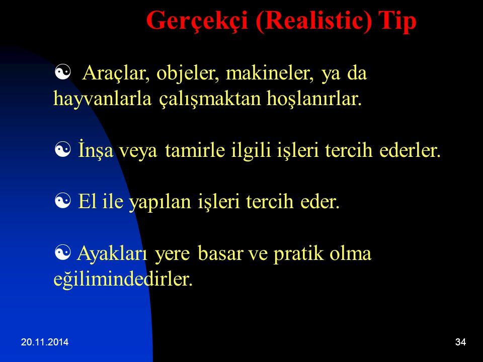 Gerçekçi (Realistic) Tip