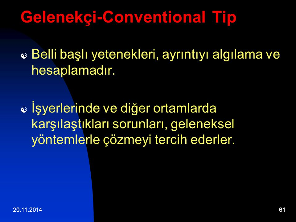 Gelenekçi-Conventional Tip