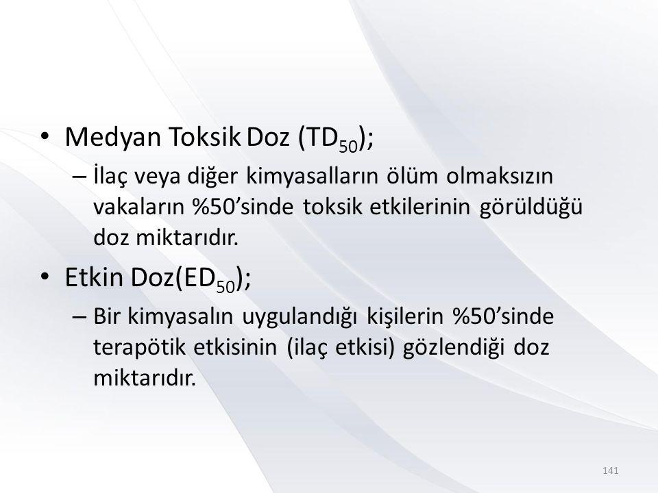 Medyan Toksik Doz (TD50);