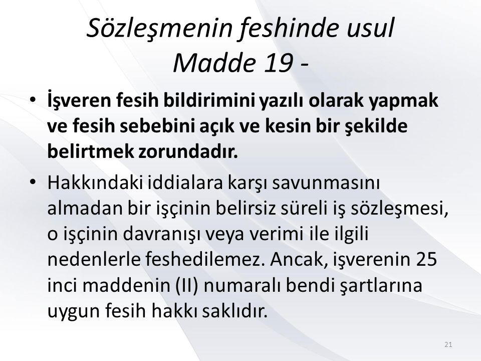 Sözleşmenin feshinde usul Madde 19 -