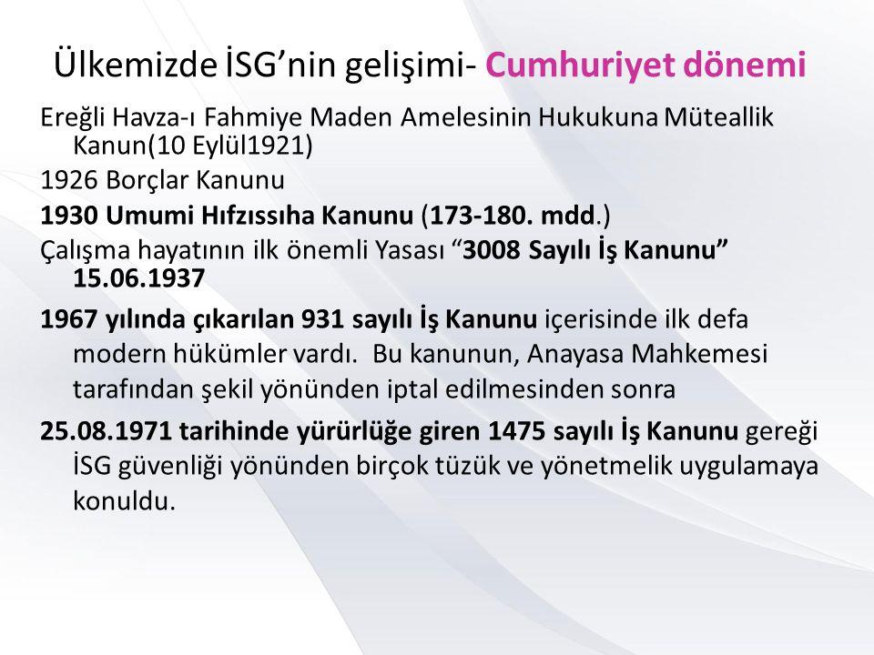 Ülkemizde İSG'nin gelişimi- Cumhuriyet dönemi