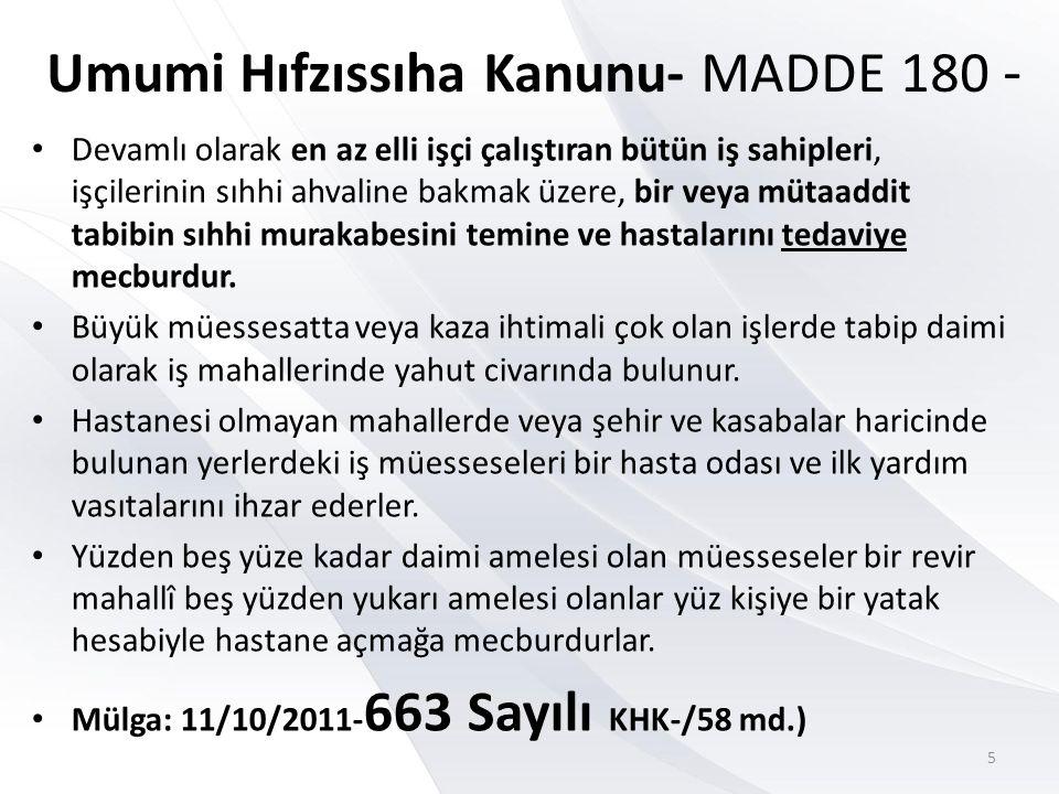 Umumi Hıfzıssıha Kanunu- MADDE 180 -