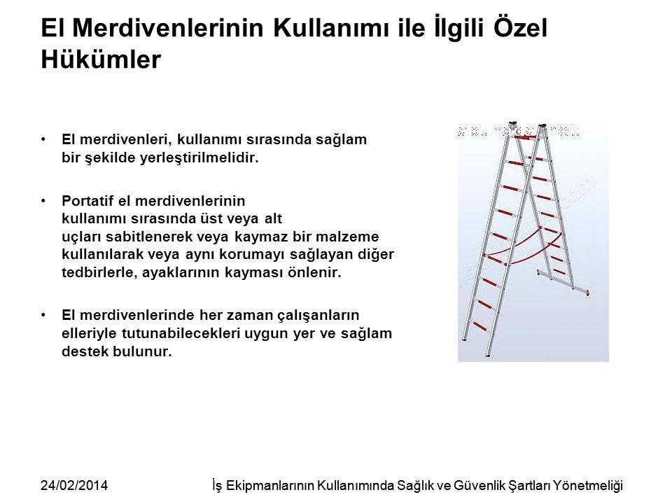 El Merdivenlerinin Kullanımı ile İlgili Özel Hükümler