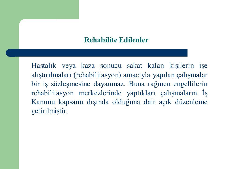Rehabilite Edilenler