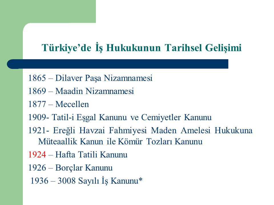Türkiye'de İş Hukukunun Tarihsel Gelişimi