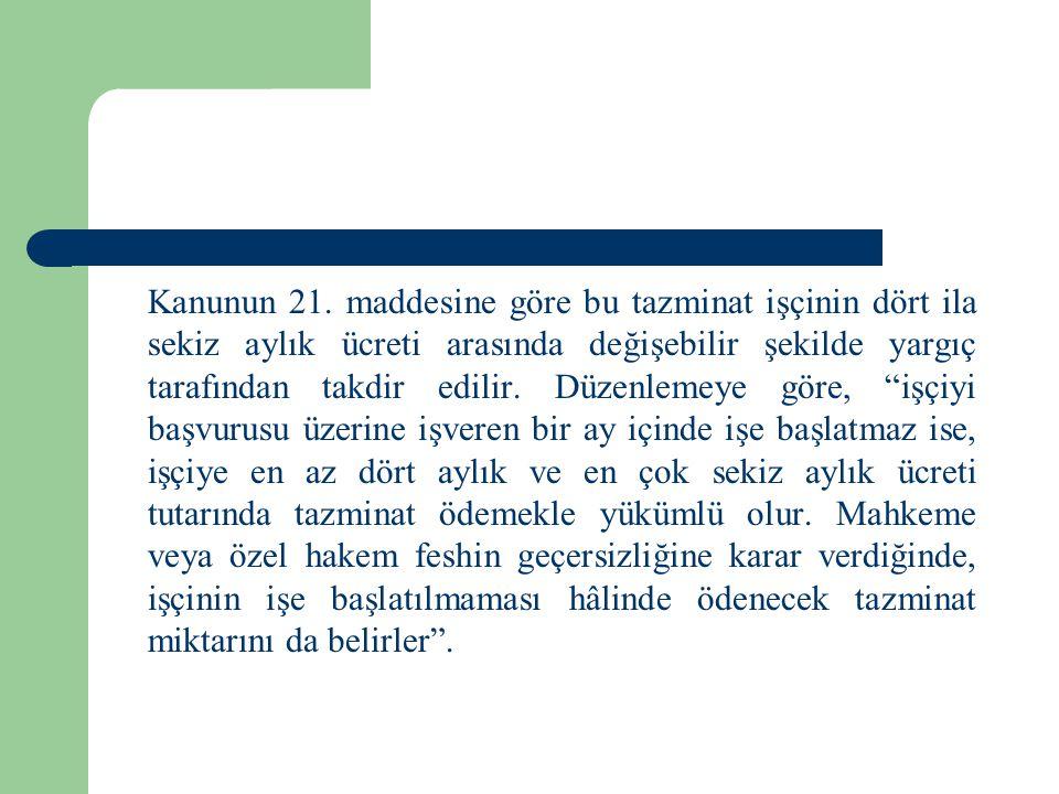 Kanunun 21.