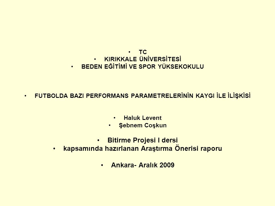 Bitirme Projesi I dersi kapsamında hazırlanan Araştırma Önerisi raporu