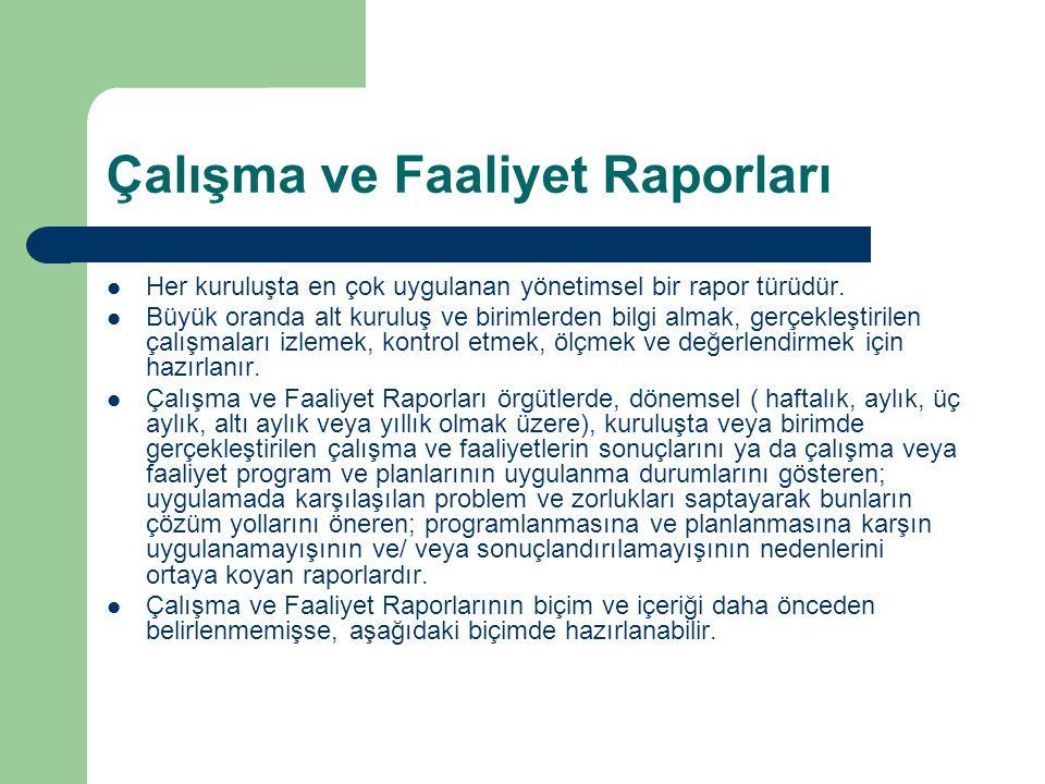 Çalışma ve Faaliyet Raporları