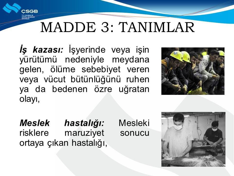 MADDE 3: TANIMLAR