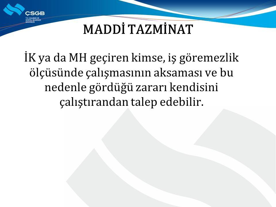 MADDİ TAZMİNAT