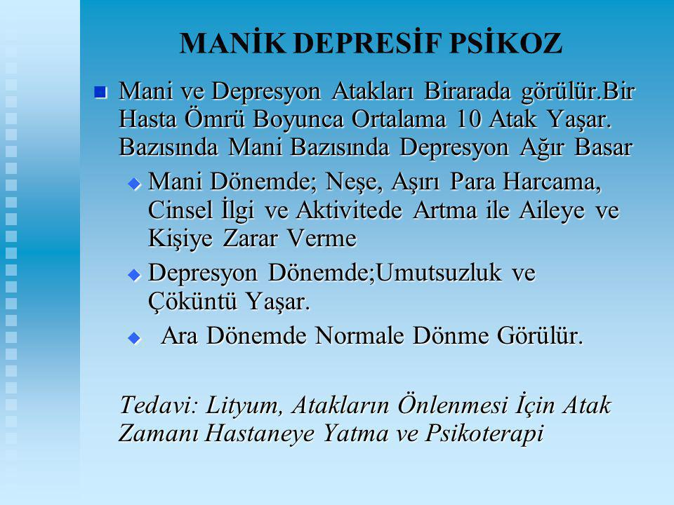MANİK DEPRESİF PSİKOZ