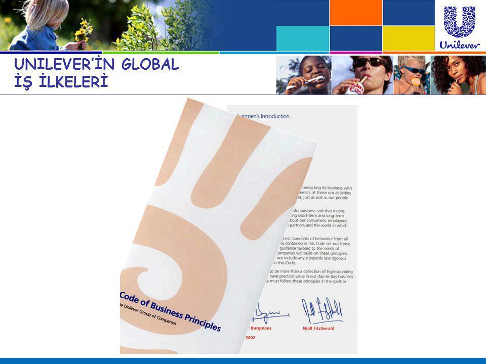 UNILEVER'İN GLOBAL İŞ İLKELERİ