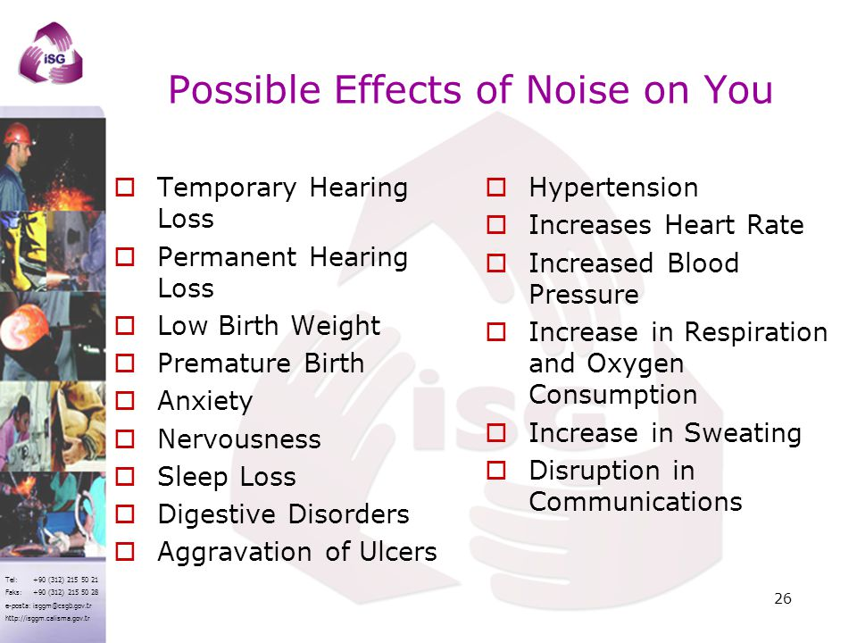 Possible Effects of Noise on You