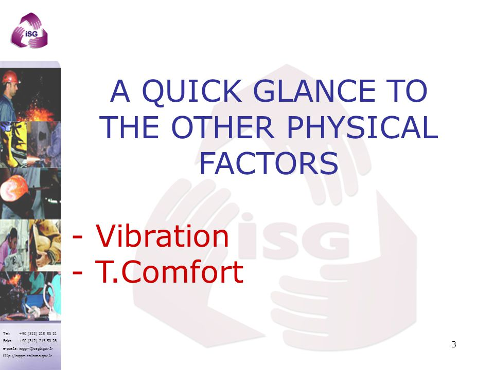 THE OTHER PHYSICAL FACTORS