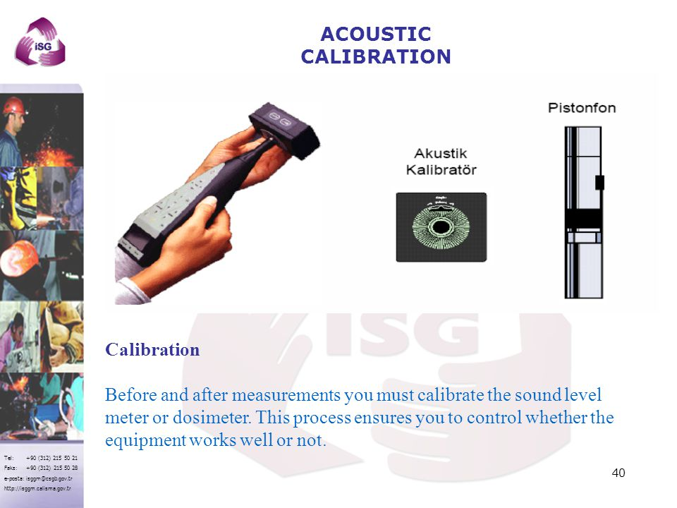 ACOUSTIC CALIBRATION Calibration.