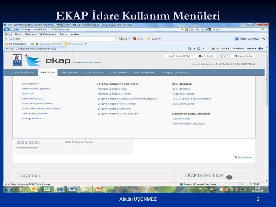 EKAP İdare Kullanım Menüleri