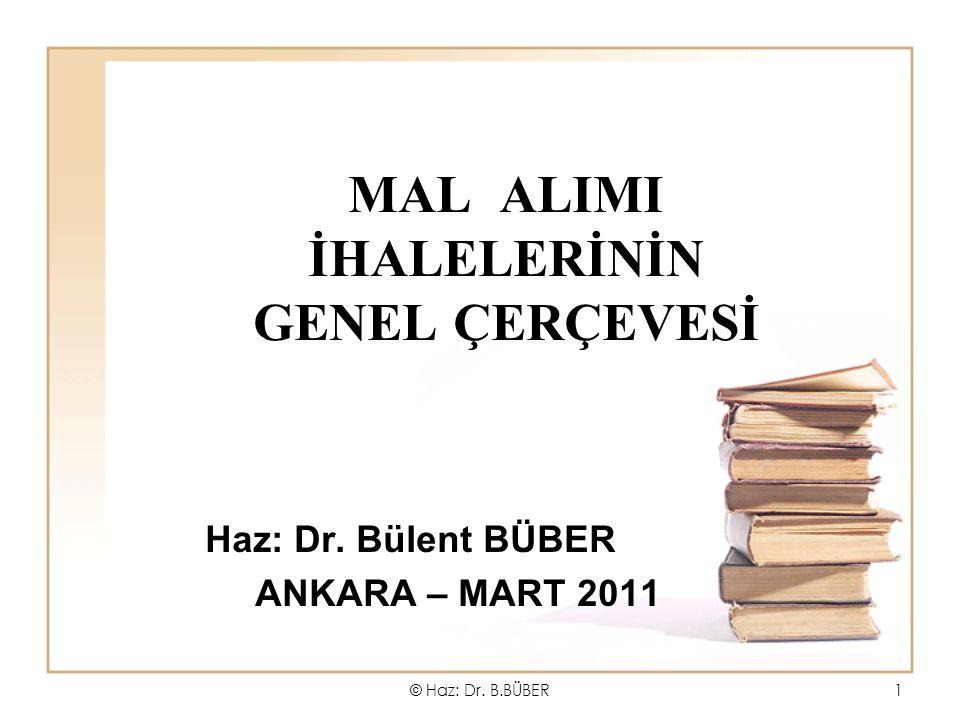 MAL ALIMI İHALELERİNİN GENEL ÇERÇEVESİ