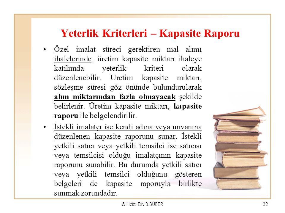 Yeterlik Kriterleri – Kapasite Raporu