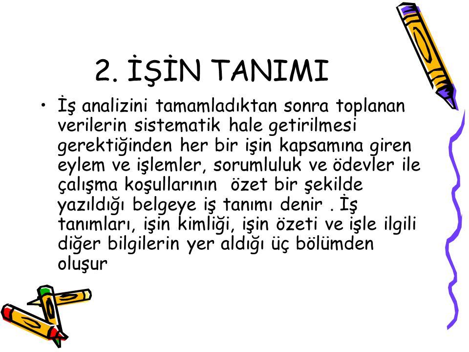2. İŞİN TANIMI