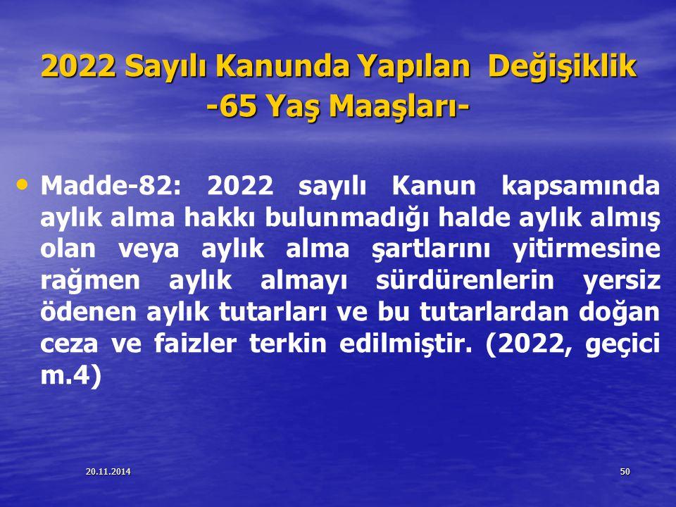 2022 Sayılı Kanunda Yapılan Değişiklik