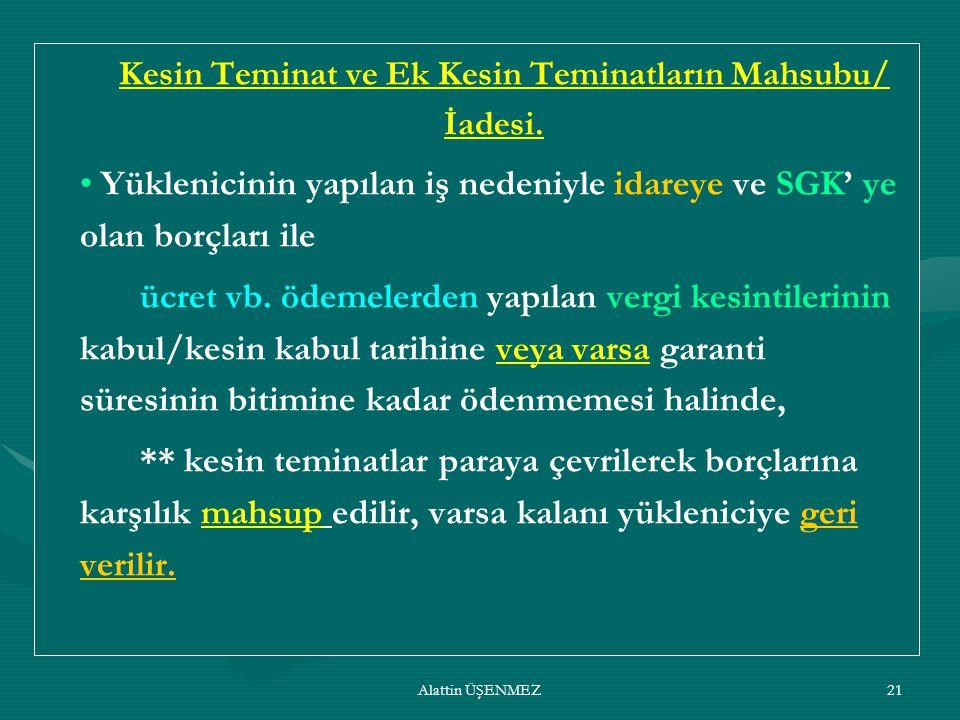 Kesin Teminat ve Ek Kesin Teminatların Mahsubu/ İadesi.