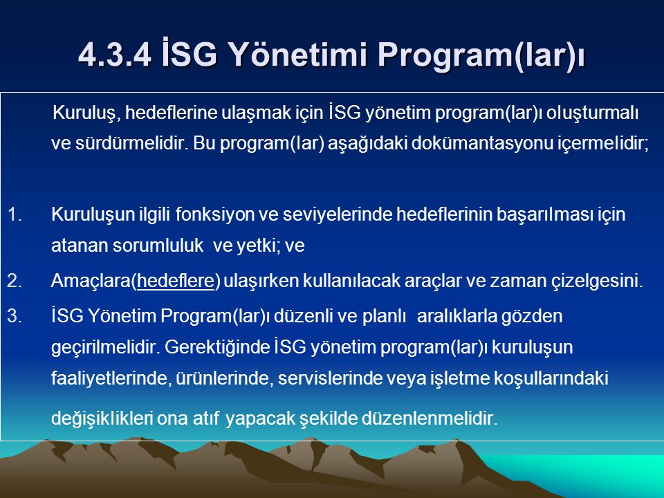 4.3.4 İSG Yönetimi Program(lar)ı