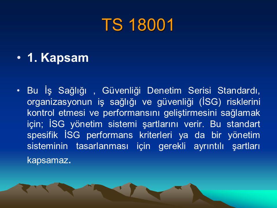 TS 18001 1. Kapsam.