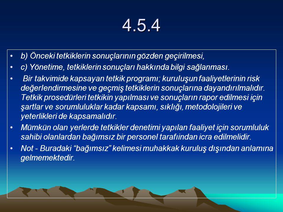 4.5.4 b) Önceki tetkiklerin sonuçlarının gözden geçirilmesi,