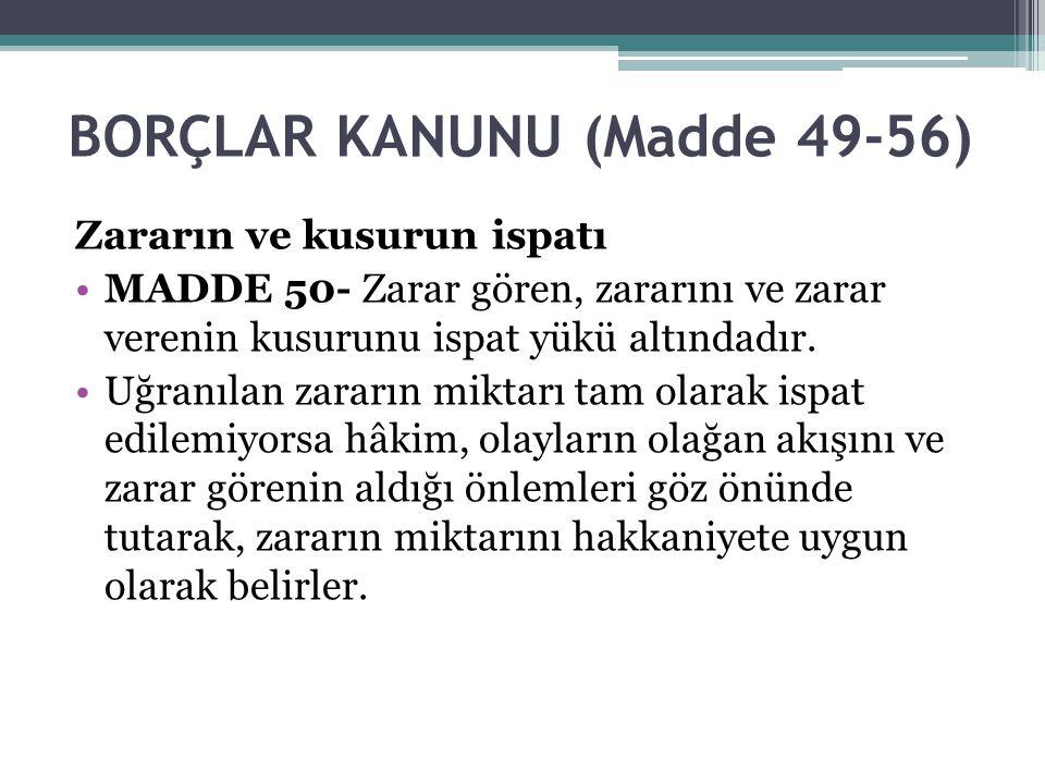 BORÇLAR KANUNU (Madde 49-56)