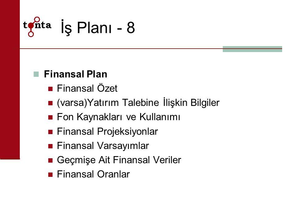 İş Planı - 8 Finansal Plan Finansal Özet