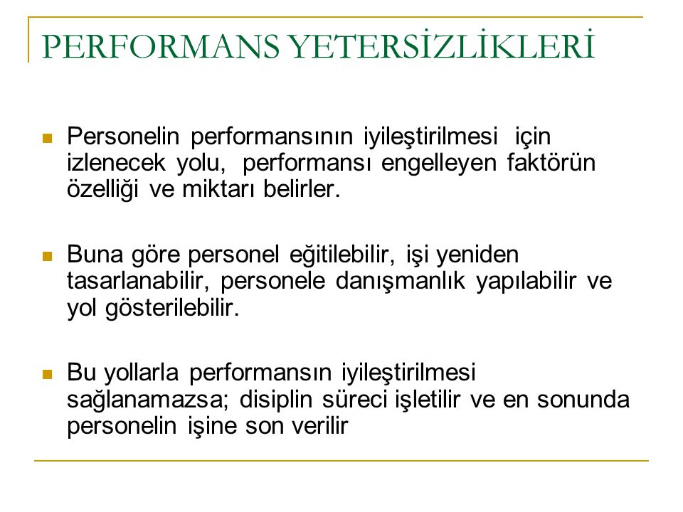 PERFORMANS YETERSİZLİKLERİ
