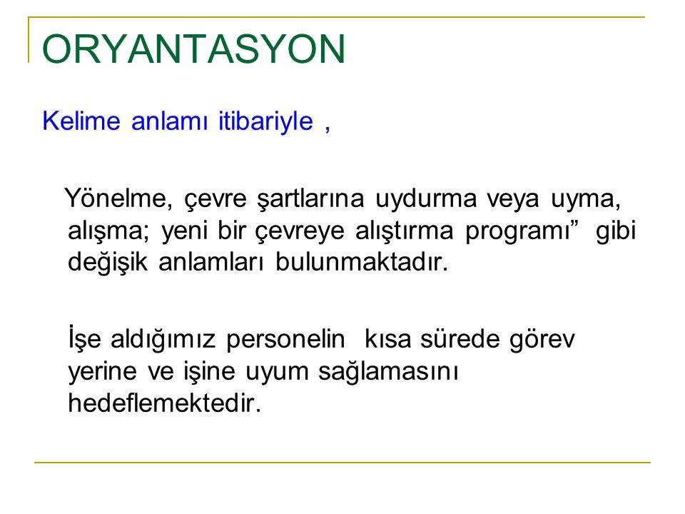 ORYANTASYON Kelime anlamı itibariyle ,