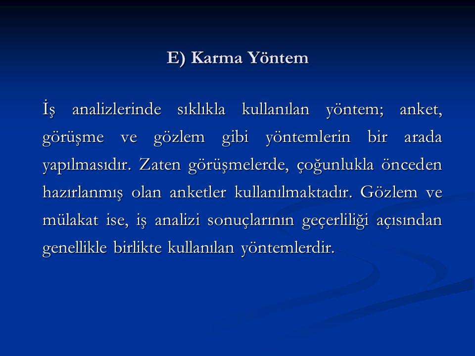 E) Karma Yöntem