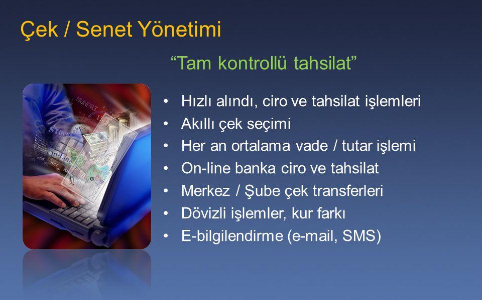 Çek / Senet Yönetimi Tam kontrollü tahsilat