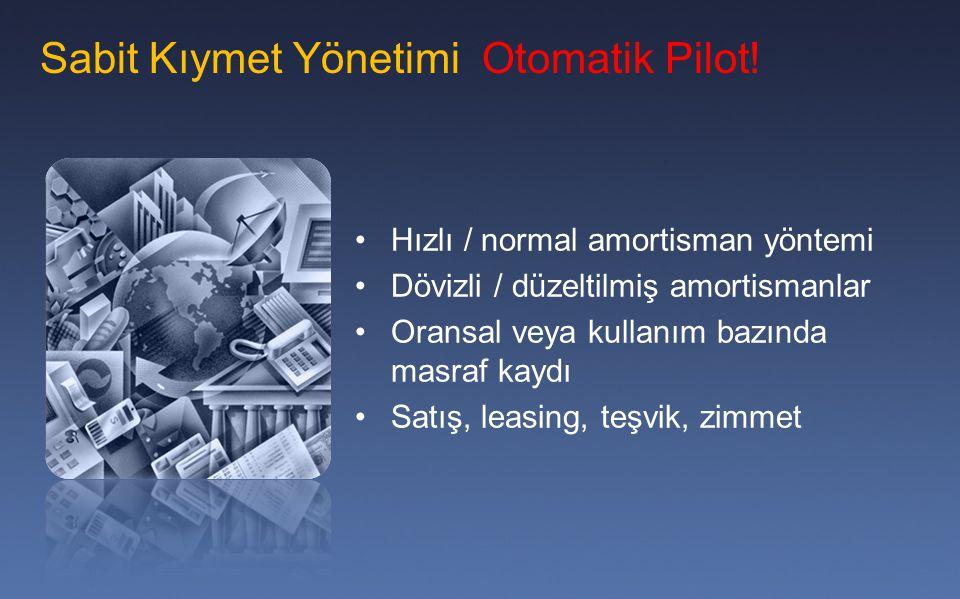 Sabit Kıymet Yönetimi Otomatik Pilot!