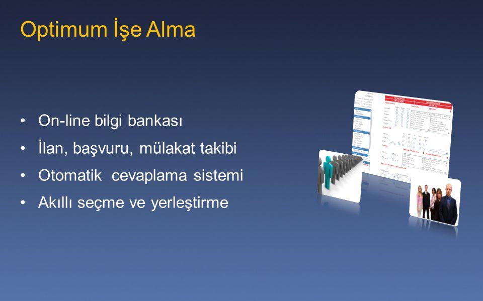 Optimum İşe Alma On-line bilgi bankası İlan, başvuru, mülakat takibi