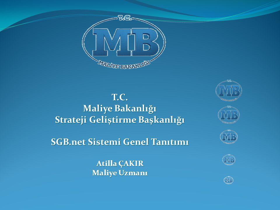Strateji Geliştirme Başkanlığı SGB.net Sistemi Genel Tanıtımı