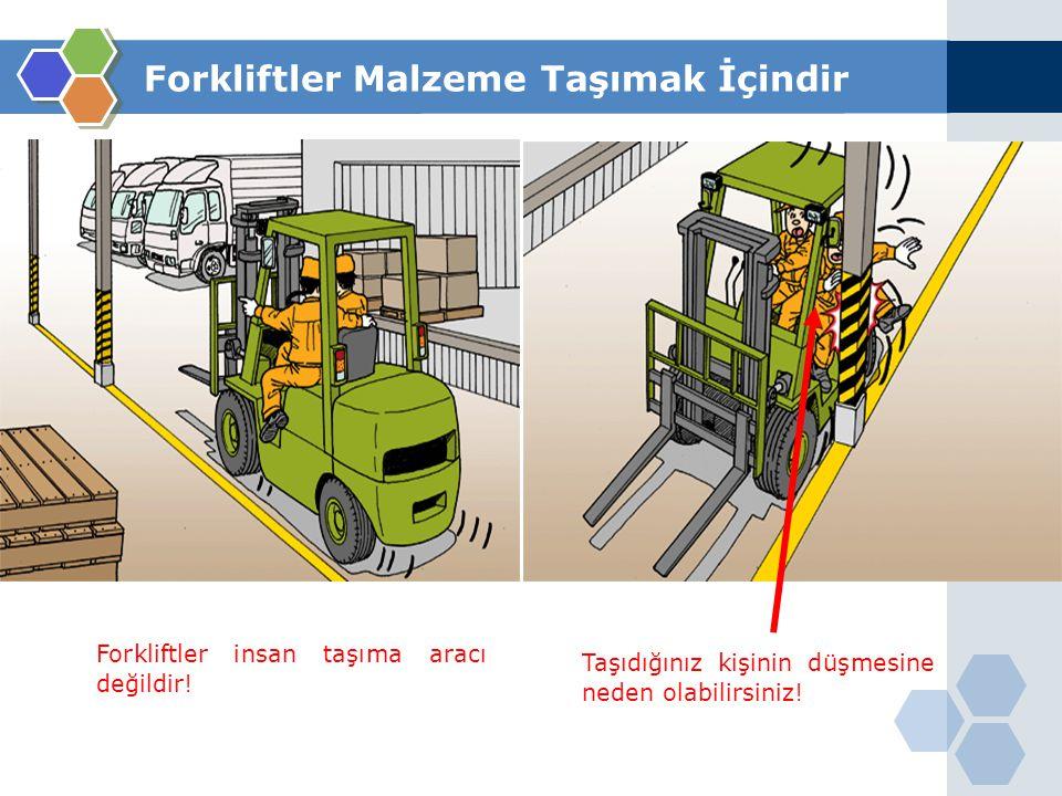 Forkliftler Malzeme Taşımak İçindir