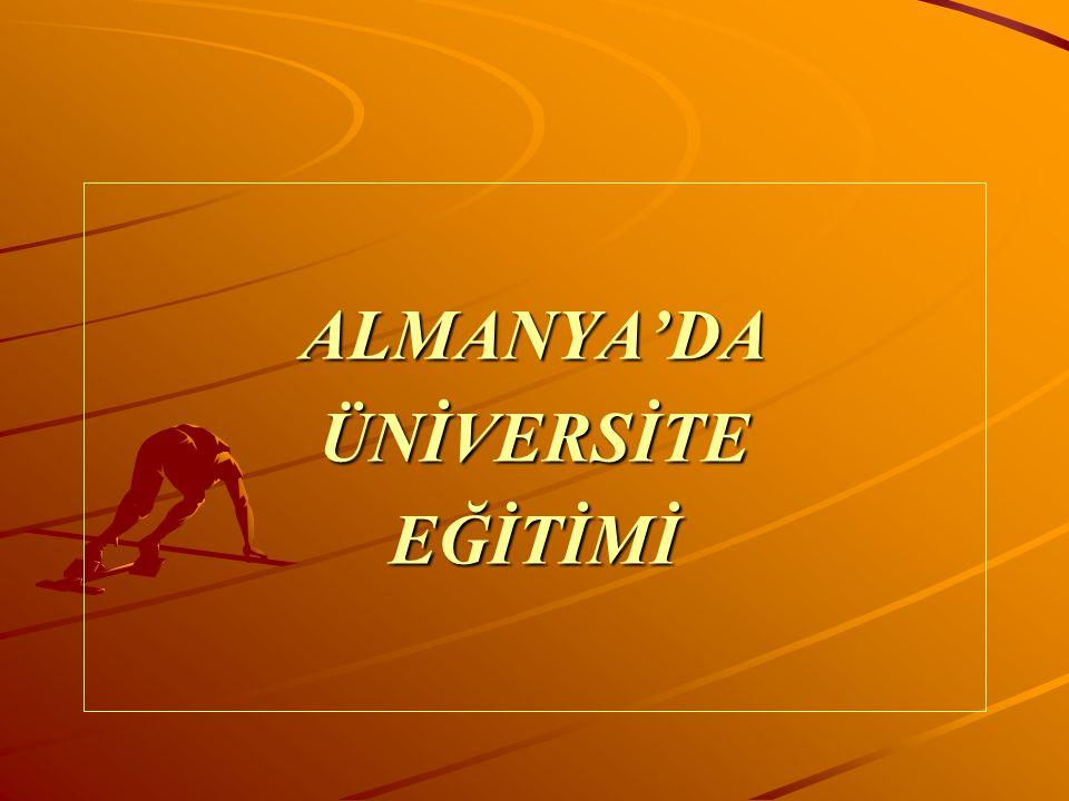ALMANYA'DA ÜNİVERSİTE EĞİTİMİ