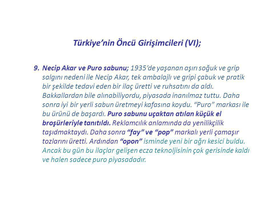 Türkiye'nin Öncü Girişimcileri (VI);