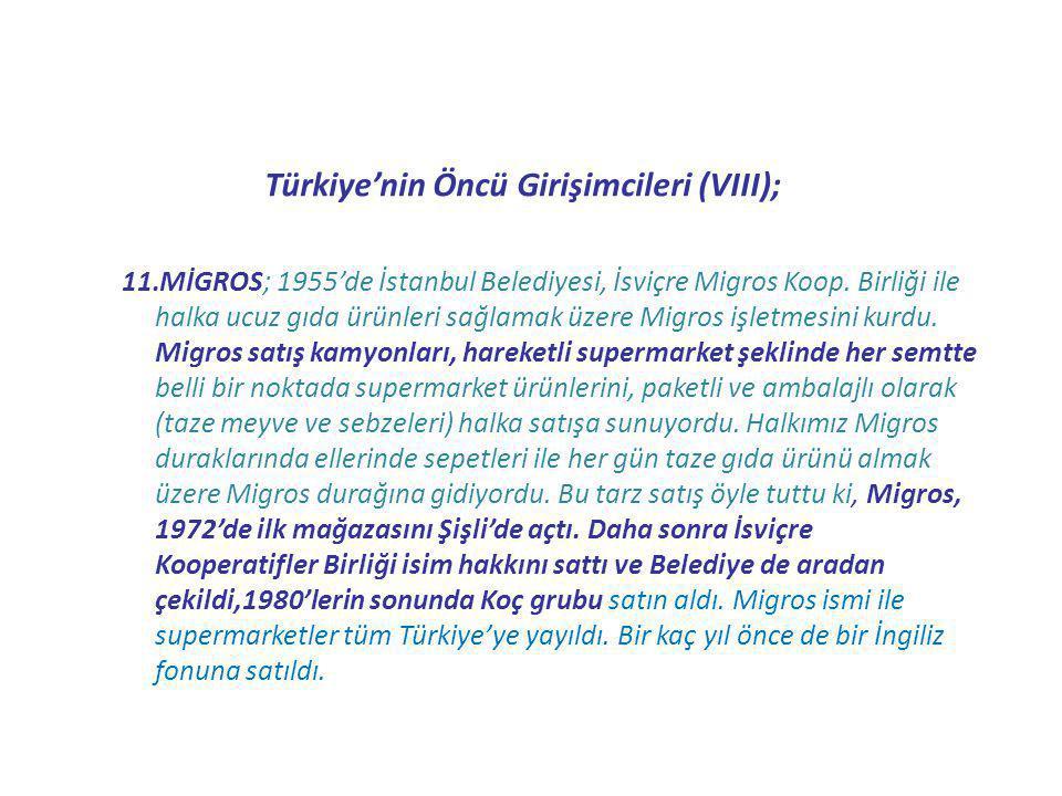 Türkiye'nin Öncü Girişimcileri (VIII);