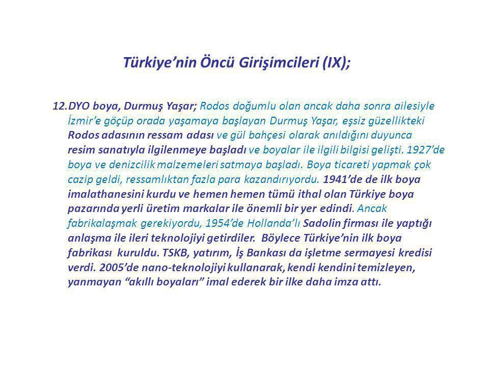 Türkiye'nin Öncü Girişimcileri (IX);