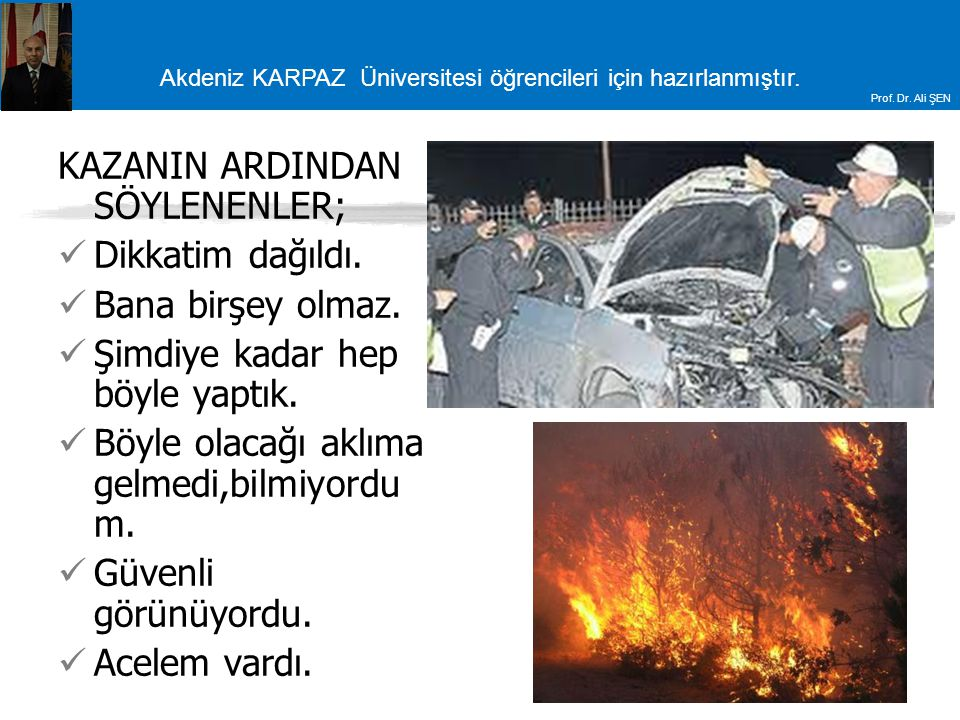 KAZANIN ARDINDAN SÖYLENENLER;